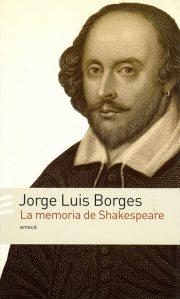 BorgesLa memoria de Shakespeare (2004)